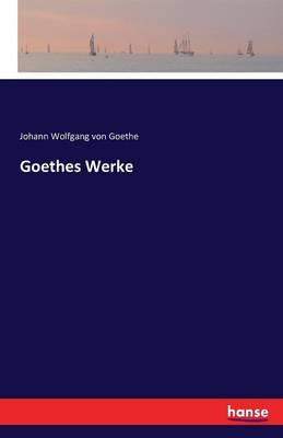 Goethes Werke (Paperback)