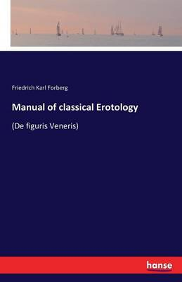 Manual of Classical Erotology (Paperback)