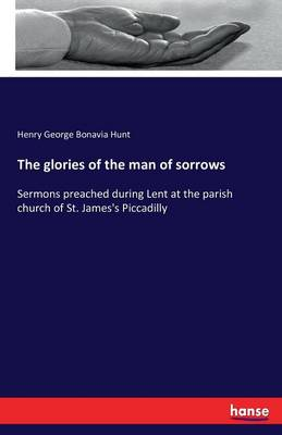 The Glories of the Man of Sorrows (Paperback)