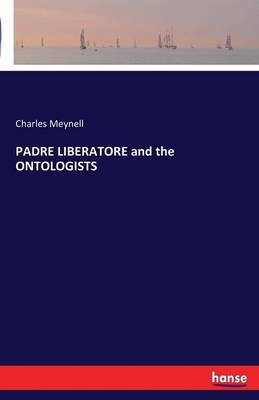 Padre Liberatore and the Ontologists (Paperback)