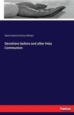 Devotions Before and After Holy Communion (Paperback)