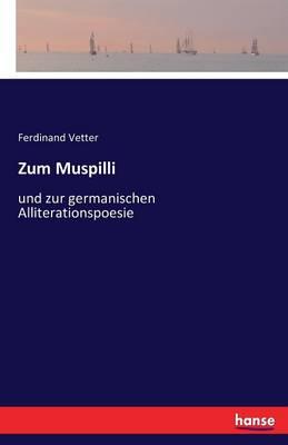 Zum Muspilli (Paperback)