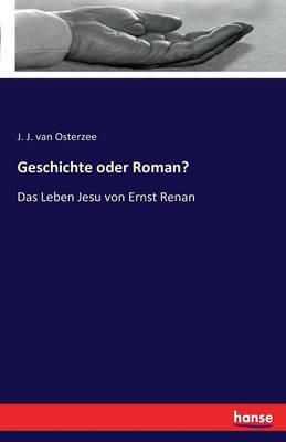 Geschichte Oder Roman? (Paperback)