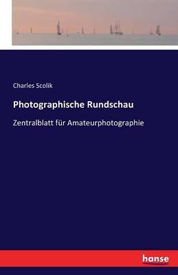 Photographische Rundschau (Paperback)