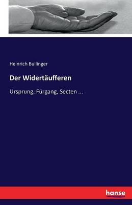 Der Widertaufferen (Paperback)