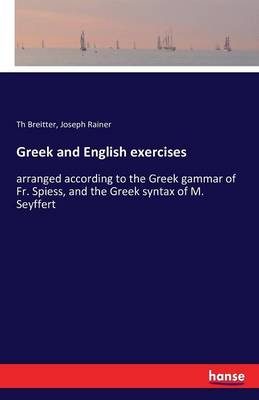 Greek and English Exercises (Paperback)