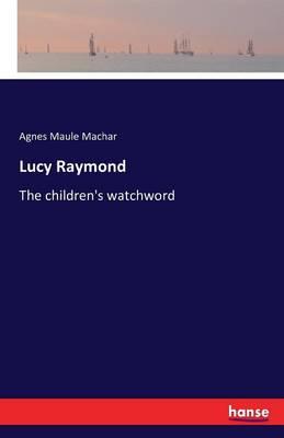 Lucy Raymond (Paperback)