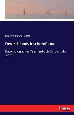 Deutschlands Insektenfauna (Paperback)