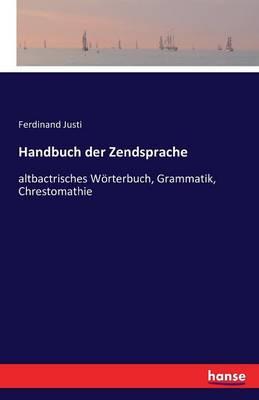 Handbuch Der Zendsprache (Paperback)