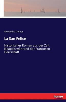 La San Felice (Paperback)