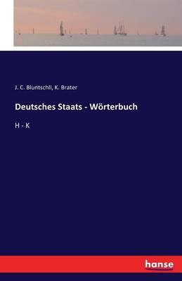 Deutsches Staats - Worterbuch (Paperback)