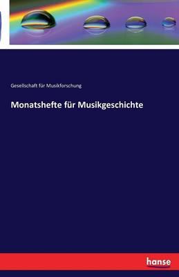 Monatshefte Fur Musikgeschichte (Paperback)