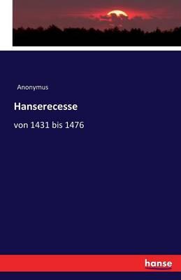 Hanserecesse (Paperback)