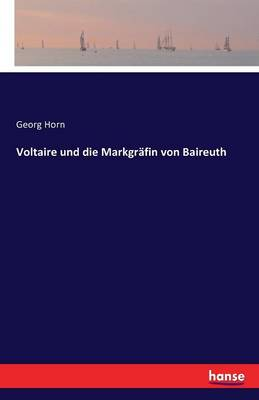 Voltaire Und Die Markgrafin Von Baireuth (Paperback)