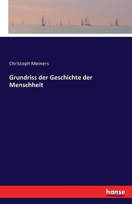 Grundriss Der Geschichte Der Menschheit (Paperback)