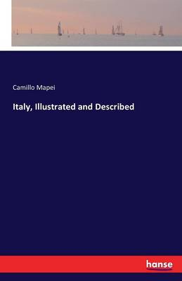 Italy, Illustrated and Described (Paperback)