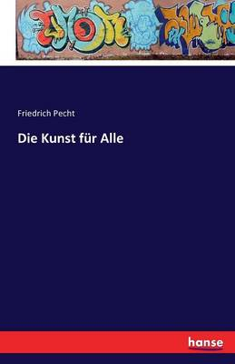 Die Kunst F r Alle (Paperback)