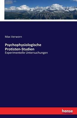 Psychophysiologische Protisten-Studien (Paperback)