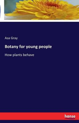 Botany for Young People (Paperback)