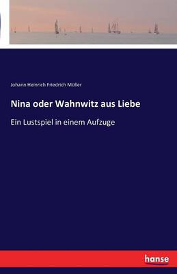 Nina Oder Wahnwitz Aus Liebe (Paperback)