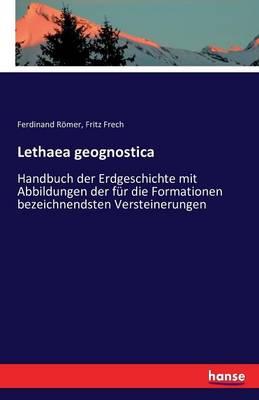 Lethaea Geognostica (Paperback)