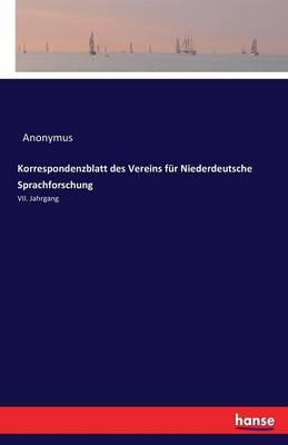 Korrespondenzblatt Des Vereins F r Niederdeutsche Sprachforschung (Paperback)