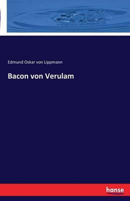 Bacon Von Verulam (Paperback)