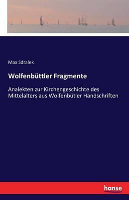 Wolfenbuttler Fragmente (Paperback)