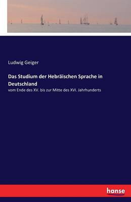 Das Studium Der Hebraischen Sprache in Deutschland (Paperback)