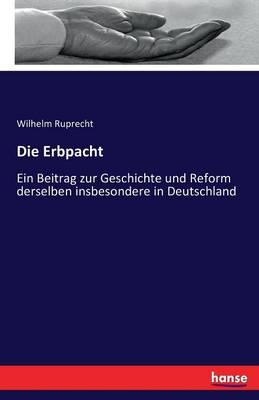 Die Erbpacht (Paperback)