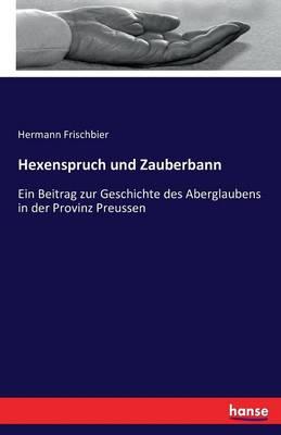 Hexenspruch Und Zauberbann (Paperback)