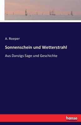 Sonnenschein Und Wetterstrahl (Paperback)