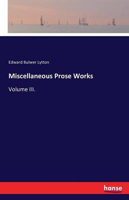 Miscellaneous Prose Works (Paperback)