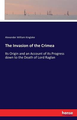 The Invasion of the Crimea (Paperback)
