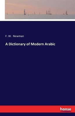 A Dictionary of Modern Arabic (Paperback)