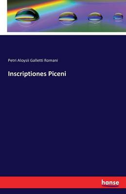Inscriptiones Piceni (Paperback)