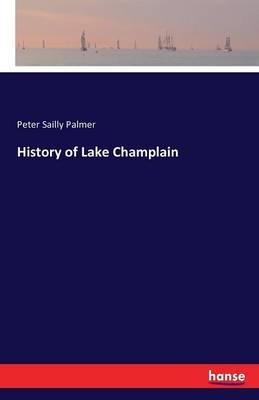 History of Lake Champlain (Paperback)
