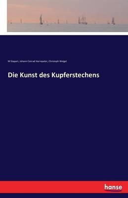 Die Kunst Des Kupferstechens (Paperback)