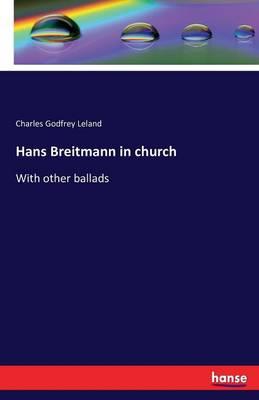 Hans Breitmann in Church (Paperback)