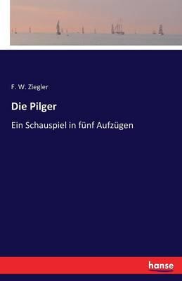 Die Pilger (Paperback)