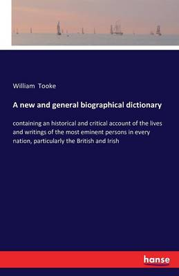 A New and General Biographical Dictionary (Paperback)
