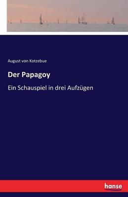 Der Papagoy (Paperback)