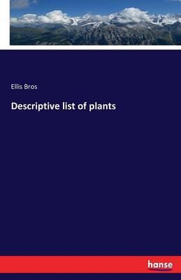 Descriptive List of Plants (Paperback)