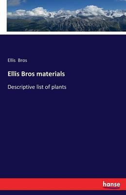 Ellis Bros Materials (Paperback)