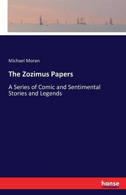 The Zozimus Papers (Paperback)