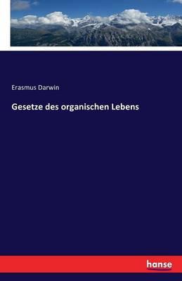 Gesetze Des Organischen Lebens (Paperback)
