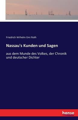Nassau's Kunden Und Sagen (Paperback)