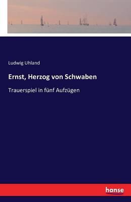 Ernst, Herzog Von Schwaben (Paperback)