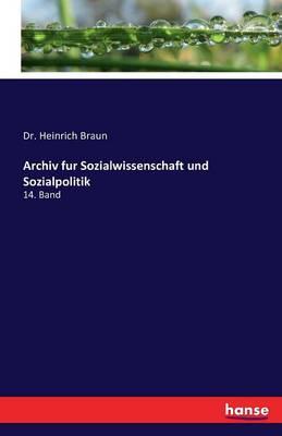 Archiv Fur Sozialwissenschaft Und Sozialpolitik (Paperback)