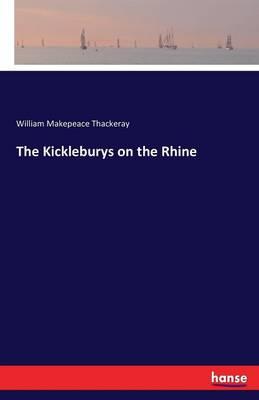 The Kickleburys on the Rhine (Paperback)